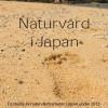 Naturvårdsarbetet i Japan 2013